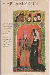 Heptameron - Navarrai Margit - Régikönyvek