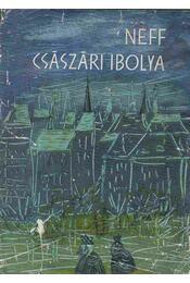 Császári Ibolya - Neff, Vladimír - Régikönyvek