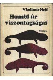 Humbl úr viszontagságai - Neff, Vladimír - Régikönyvek