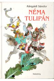 Néma tulipán - Régikönyvek