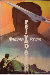 Fejvadászok - Nemere István - Régikönyvek