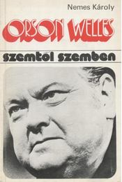 Orson Welles - Nemes Károly - Régikönyvek