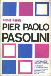 Pier Paolo Pasolini - Nemes Károly - Régikönyvek