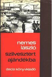 Szilvesztert ajándékba - Nemes László - Régikönyvek