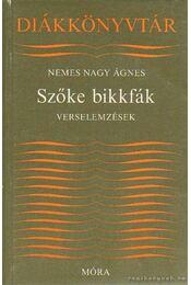 Szőke bikkfák - Nemes Nagy Ágnes - Régikönyvek