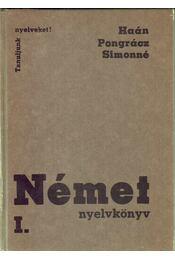 Német nyelvkönyv I. - Pongrácz Judit, Simon Józsefné, Haán György - Régikönyvek