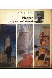 Modern magyar művészet - Németh Lajos - Régikönyvek