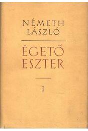 Égető Eszter I-II. - Németh László - Régikönyvek