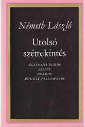 Utolsó széttekintés - Németh László - Régikönyvek