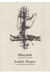 Miatyánk 121 európai nyelven - Németh Zsigmond (szerk.) - Régikönyvek