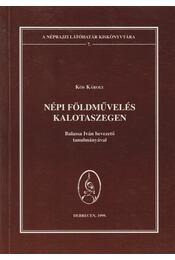 Népi földművelés Kalotaszegen - Régikönyvek