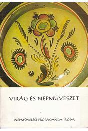 Virág és népművészet (dedikált) - Régikönyvek