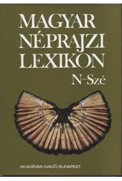 Magyar néprajzi lexikon 4. kötet N-Szé - Régikönyvek