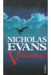 Viharhegy - Nicholas EVANS - Régikönyvek