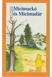Micimackó és Micimadár (dedikált) - Nording, S. - Régikönyvek