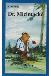 Dr. Micimackó (dedikált) - Nording, Steve - Régikönyvek