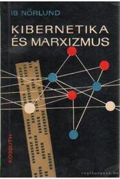 Kibernetika és marxizmus - Nörlund, Ib - Régikönyvek