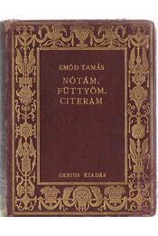 Nótám, füttyöm, citerám - Emőd Tamás - Régikönyvek