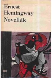 Novellák - Ernest Hemingway - Hemingway, Ernest - Régikönyvek