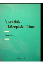 Novellák a középiskolában - Régikönyvek