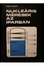 Nukleáris mérések az iparban - Régikönyvek