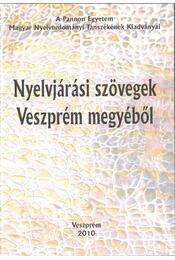 Nyelvjárási szövegek Veszprém megyéből - H. Tóth Tibor - Régikönyvek