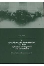 A nyugat-magyarországi kérdés 1922-1939 - Régikönyvek