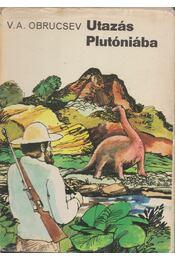 Utazás Plutóniába - Obrucsev, V. A. - Régikönyvek