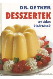 Desszertek - az édes kísértések (Dr. Oetker) - Oetker dr. - Régikönyvek