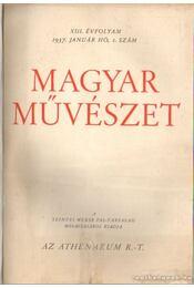 Magyar Művészet 1937. XIII. évfolyam (teljes) - Oltványi-Ártinger Imre - Régikönyvek