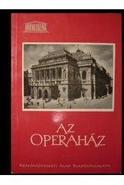 Az Operaház - Ybl Ervin - Régikönyvek