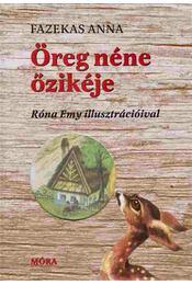 Öreg néne őzikéje - Fazekas Anna - Régikönyvek