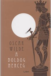 A boldog herceg - Oscar Wilde - Régikönyvek