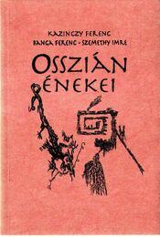 Osszián énekei (dedikált) (aláírt) (számozott) - Régikönyvek