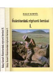 Őstörténetünk régészeti forrásai I-II. - Régikönyvek