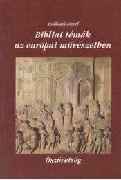 Bibliai témák az európai művészetben I. - Régikönyvek