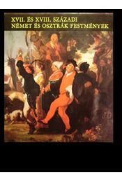 XVII. és XVIII. századi német és osztrák festmények - Régikönyvek