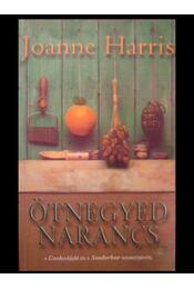 Ötnegyed narancs - Régikönyvek