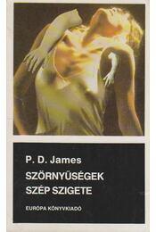 Szörnyűségek szép szigete - P. D. JAMES - Régikönyvek