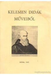 Kelemen Didák műveiből - P. dr. Rákos Balázs Raymund - Régikönyvek