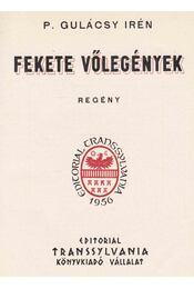 Fekete vőlegények I-II. - P. Gulácsy Irén - Régikönyvek