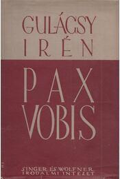 Pax Vobis I-III. (egy kötetben) - P. Gulácsy Irén - Régikönyvek