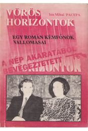 Vörös horizontok - Pacepa, Ion Mihai - Régikönyvek