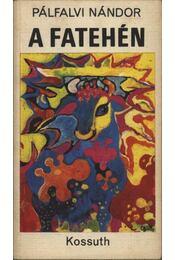 A fatehén - Pálfalvi Nándor - Régikönyvek