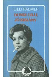 Dundi Lilli, jó kislány - Palmer, Lilli - Régikönyvek