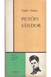 Petőfi Sándor - Pándi Pál, Pálmai Kálmán - Régikönyvek
