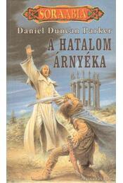 A hatalom árnyéka - Parker, Daniel Duncan - Régikönyvek