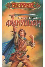 Aranyliliom - Parker, Daniel Duncan - Régikönyvek