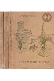 A pármai kolostor I-II-III. kötet - Régikönyvek