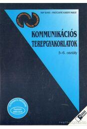 Kommunikációs terepgyakorlatok 5-6. osztály - Paróczayné Korányi Margit, Papp Ágnes - Régikönyvek